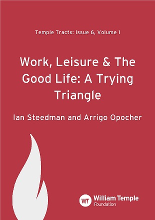 Work, Leisure and the Good Life